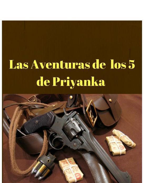 Aventuras de los 5 de Priyanka, Las - Guillermo Moreno